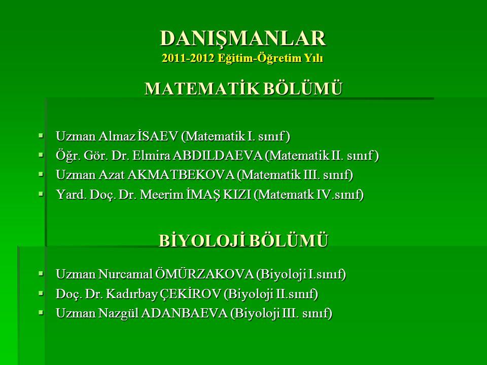 DANIŞMANLAR 2011-2012 Eğitim-Öğretim Yılı