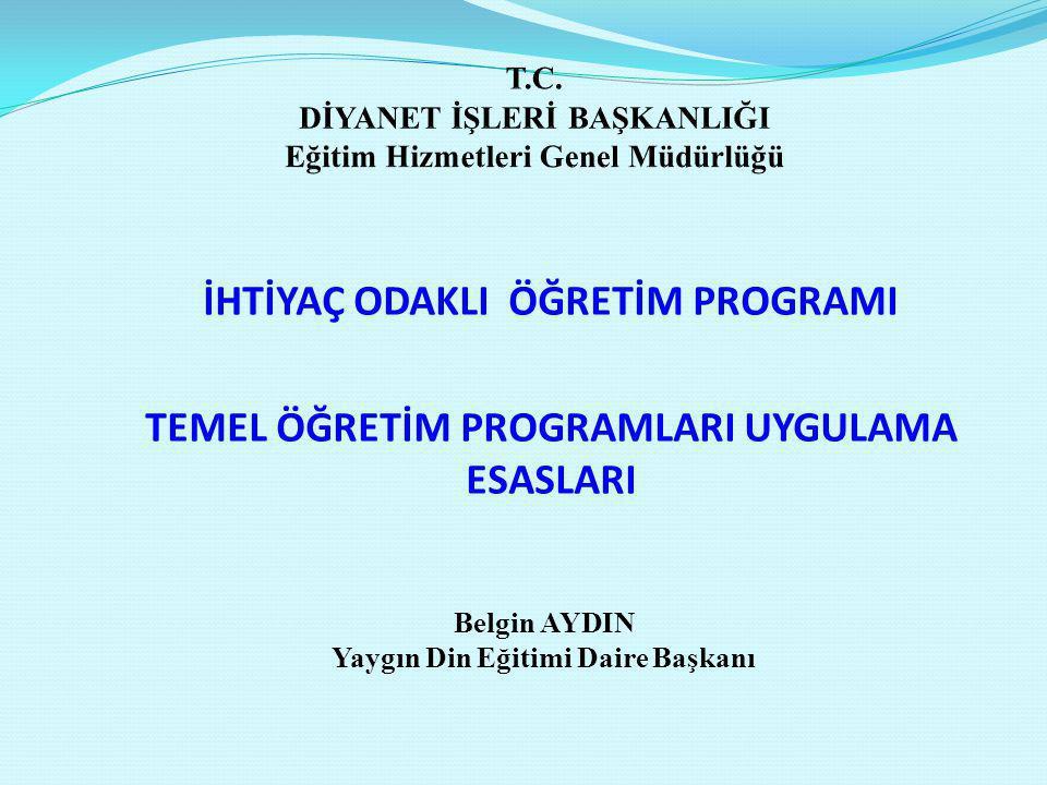 T.C. DİYANET İŞLERİ BAŞKANLIĞI Eğitim Hizmetleri Genel Müdürlüğü