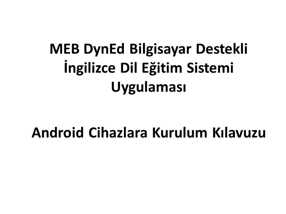 MEB DynEd Bilgisayar Destekli İngilizce Dil Eğitim Sistemi Uygulaması