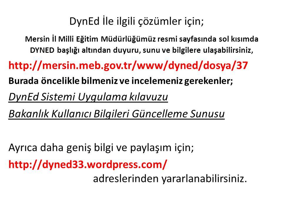 DynEd İle ilgili çözümler için;