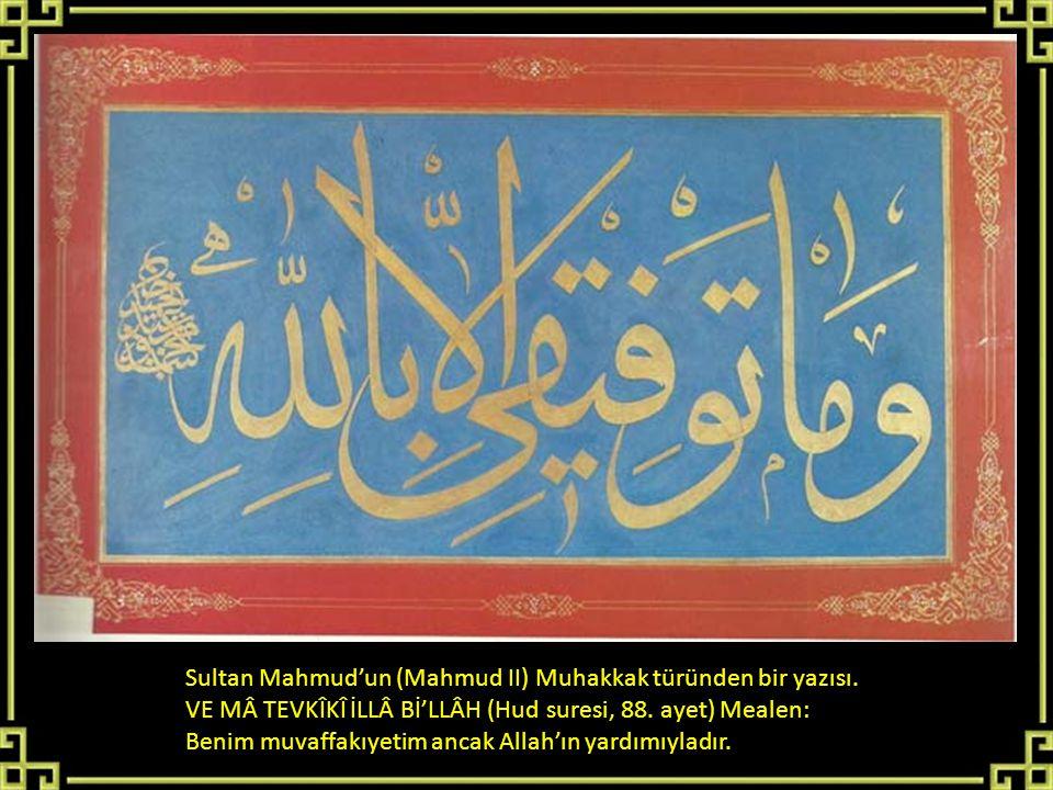 Sultan Mahmud'un (Mahmud II) Muhakkak türünden bir yazısı.