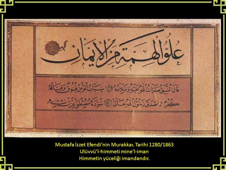 Mustafa İzzet Efendi'nin Murakkaı. Tarihi 1280/1863