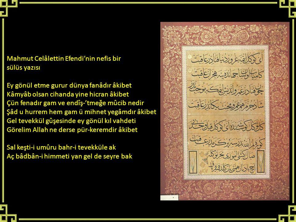 Mahmut Celâlettin Efendi'nin nefis bir