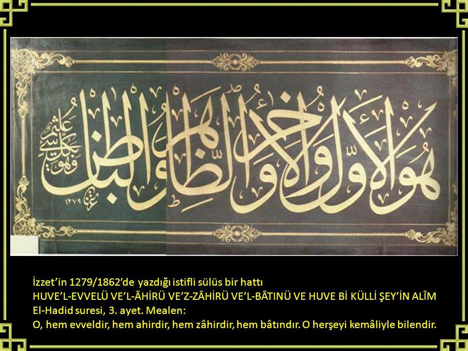 İzzet'in 1279/1862'de yazdığı istifli sülüs bir hattı