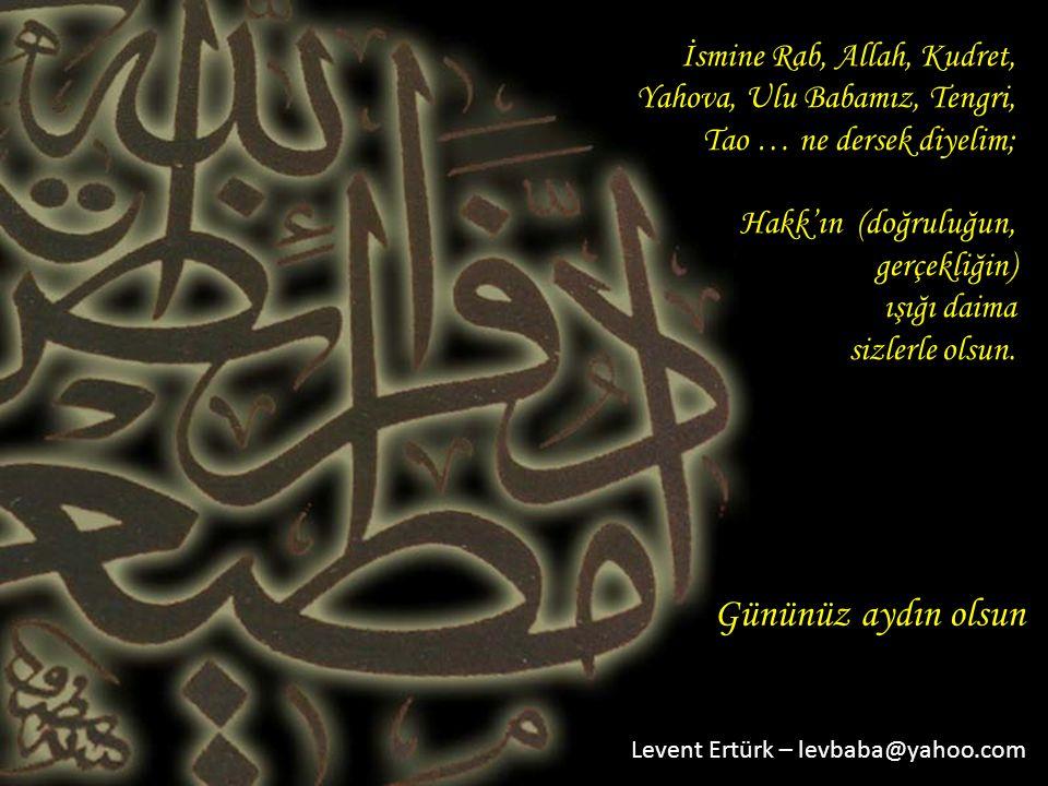 Gününüz aydın olsun İsmine Rab, Allah, Kudret,