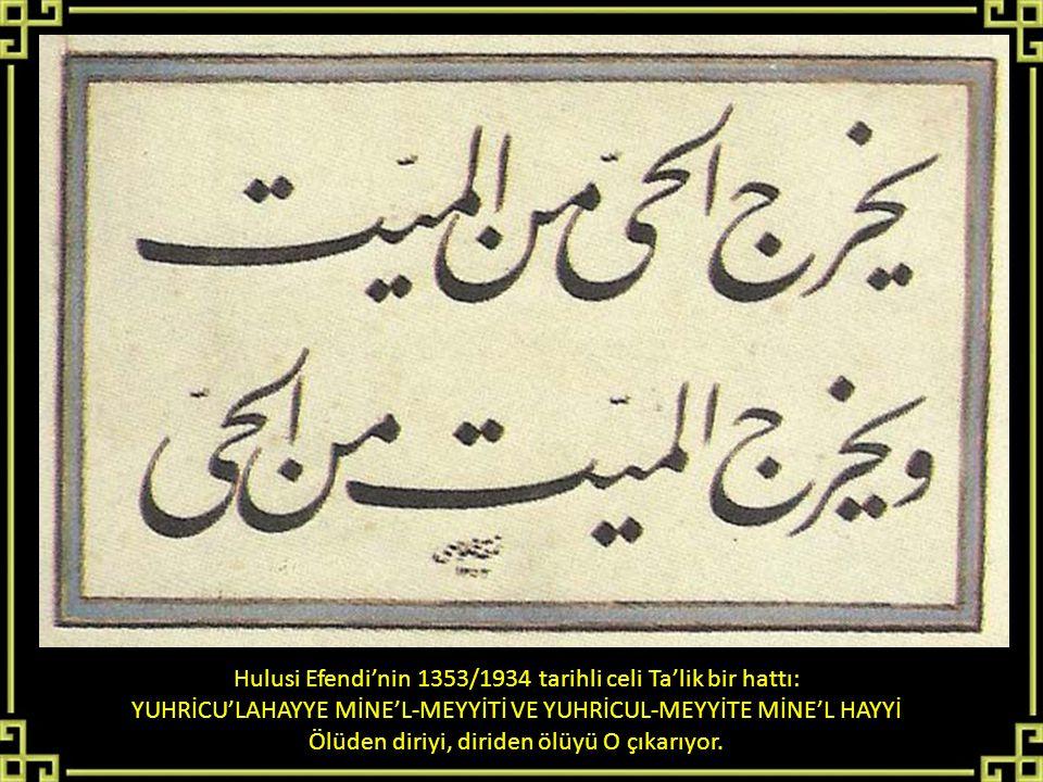 Hulusi Efendi'nin 1353/1934 tarihli celi Ta'lik bir hattı: