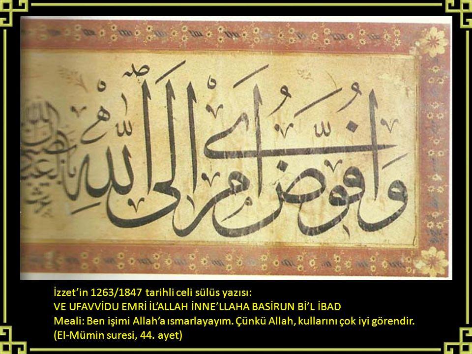 İzzet'in 1263/1847 tarihli celi sülüs yazısı: