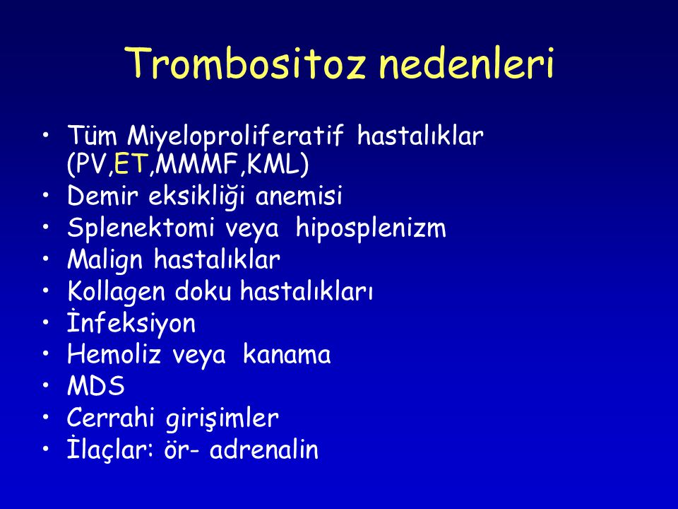 Trombositoz nedenleri
