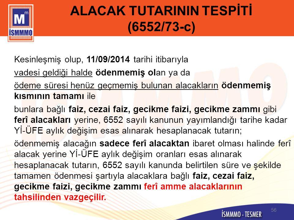ALACAK TUTARININ TESPİTİ (6552/73-c)