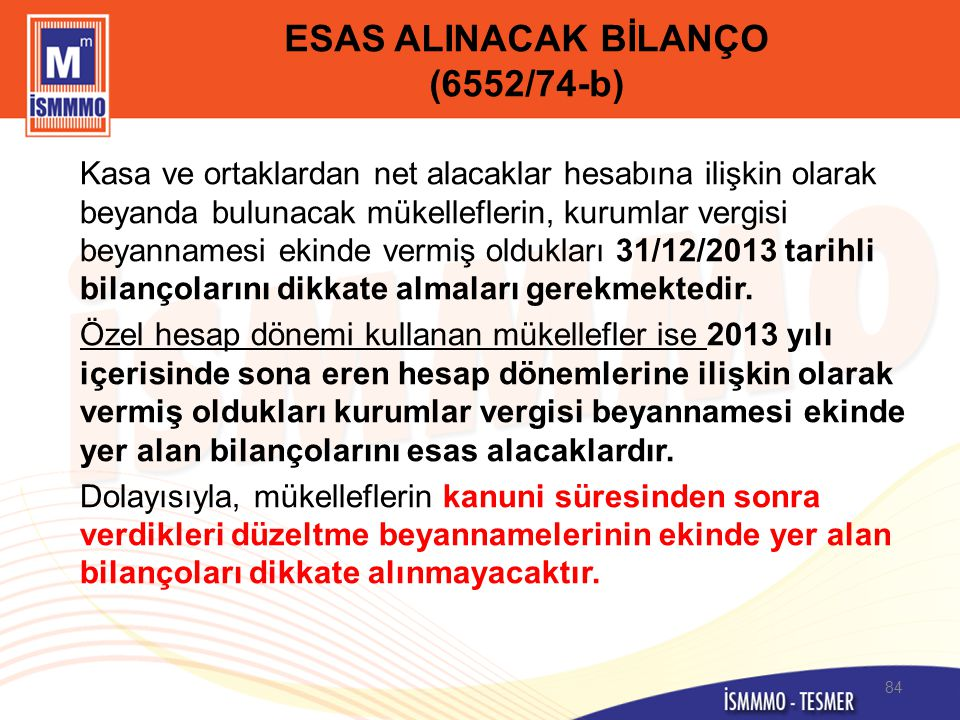 ESAS ALINACAK BİLANÇO (6552/74-b)