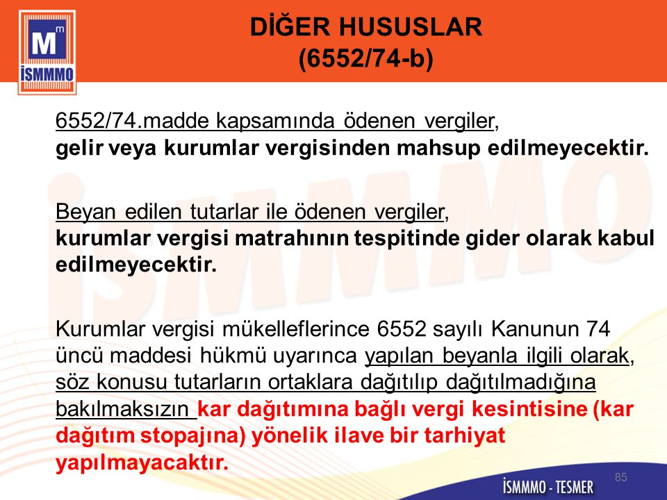 DİĞER HUSUSLAR (6552/74-b)