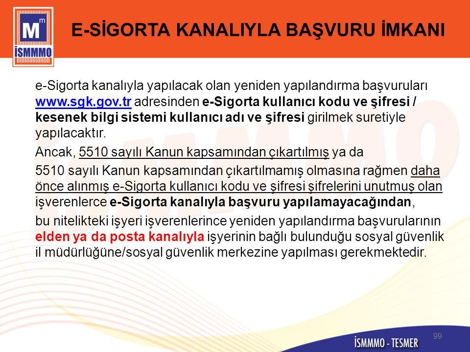 E-SİGORTA KANALIYLA BAŞVURU İMKANI
