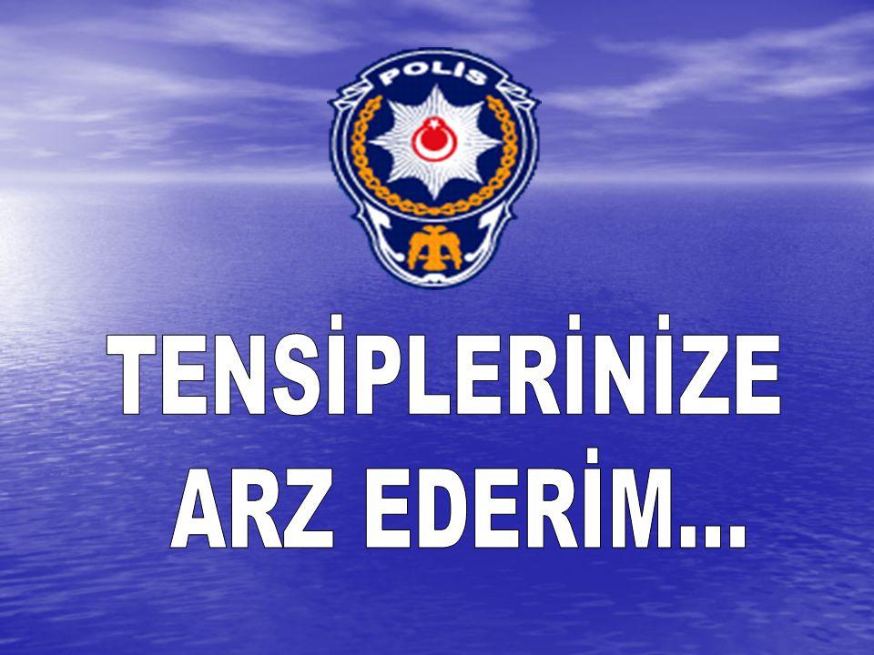 TENSİPLERİNİZE ARZ EDERİM...