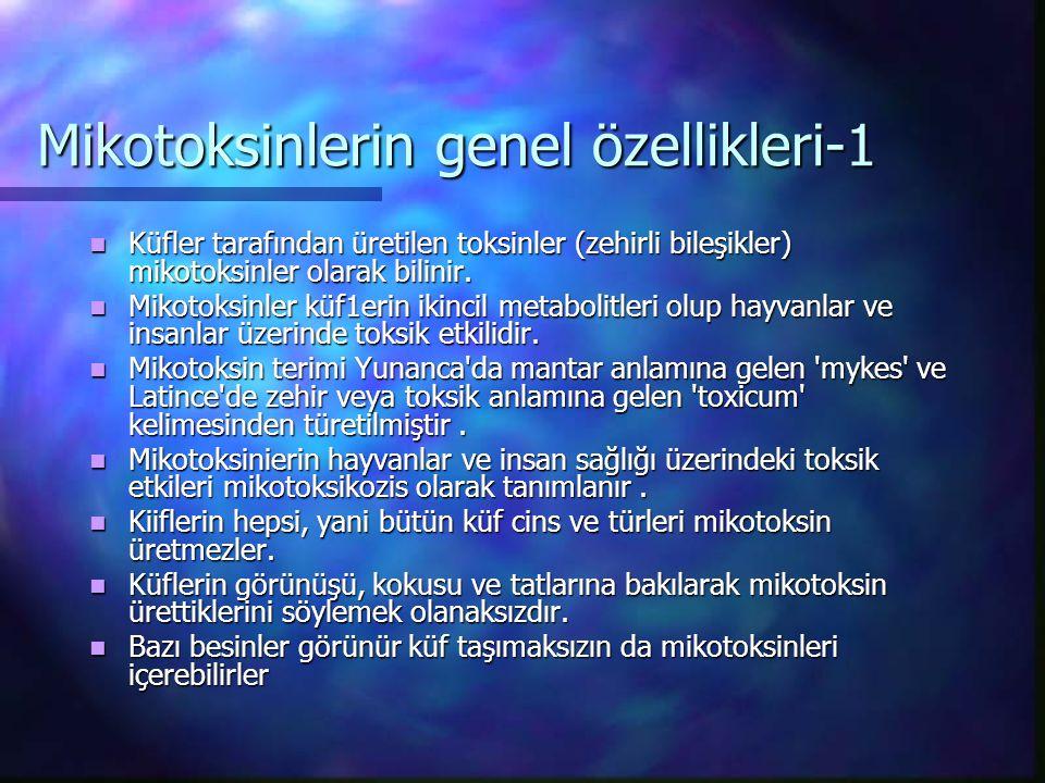 Mikotoksinlerin genel özellikleri-1