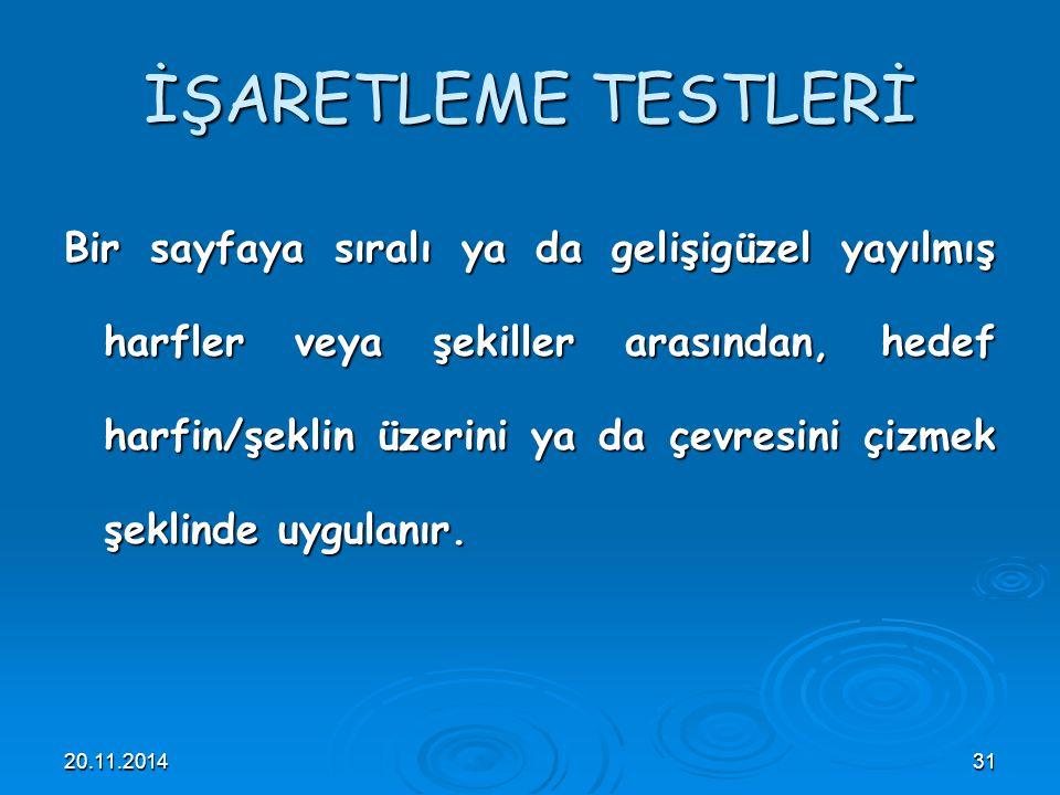 İŞARETLEME TESTLERİ