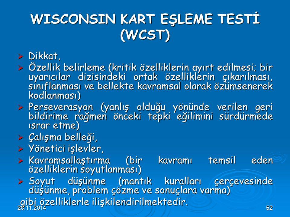 WISCONSIN KART EŞLEME TESTİ (WCST)