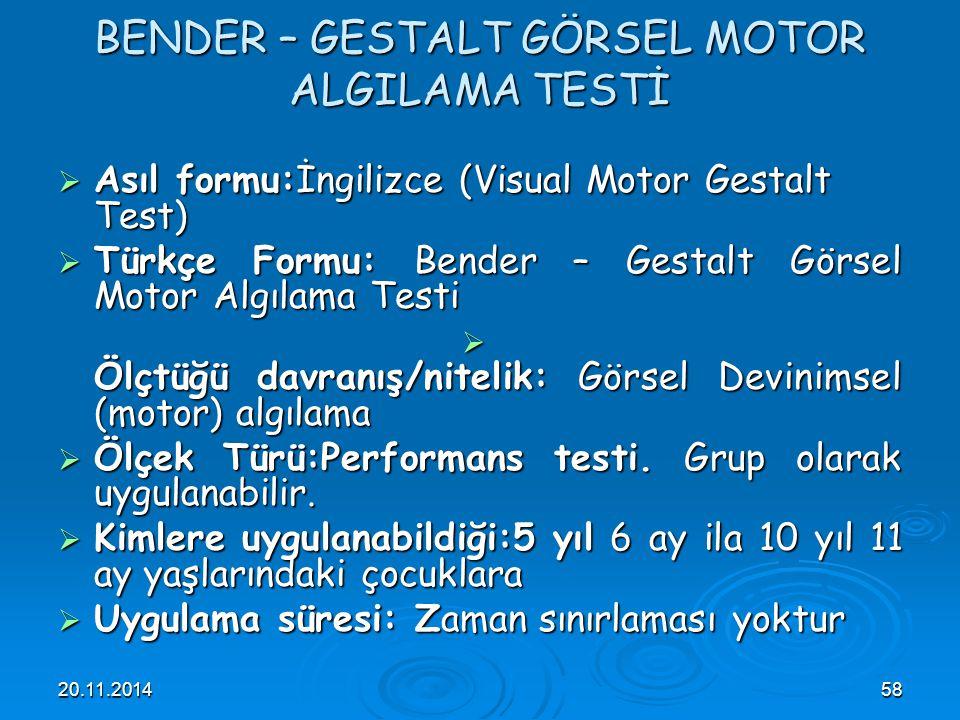 BENDER – GESTALT GÖRSEL MOTOR ALGILAMA TESTİ