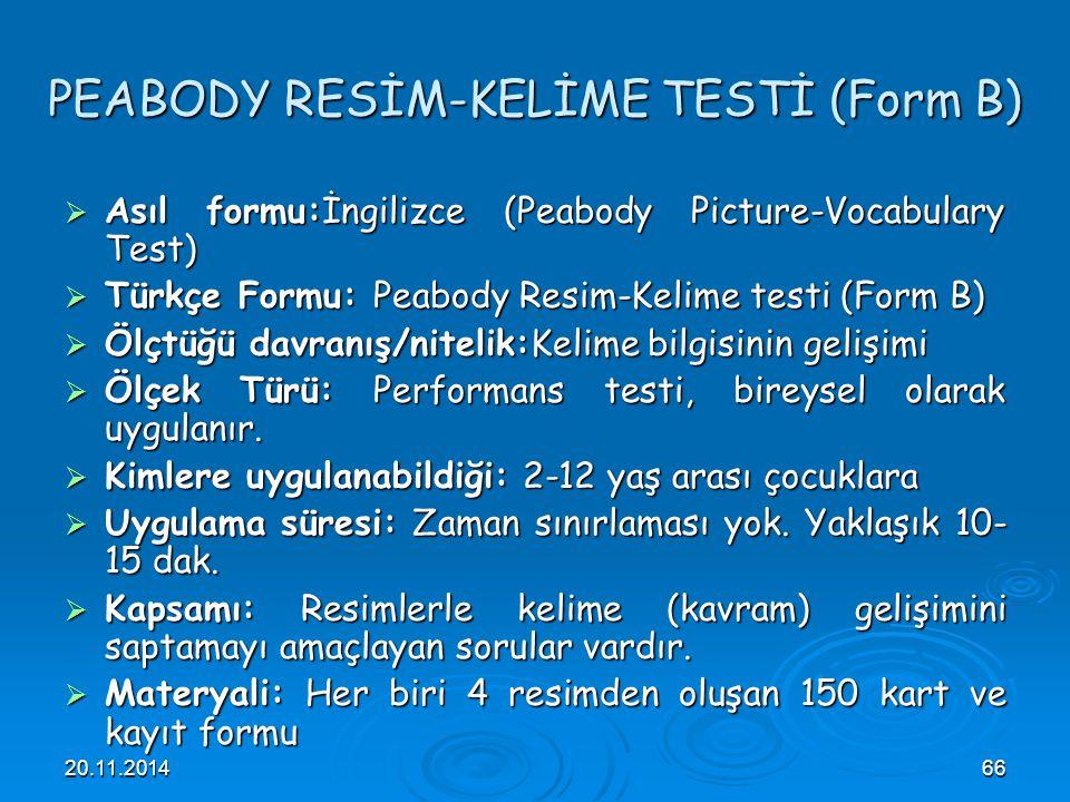 PEABODY RESİM-KELİME TESTİ (Form B)