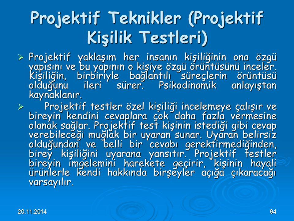 Projektif Teknikler (Projektif Kişilik Testleri)