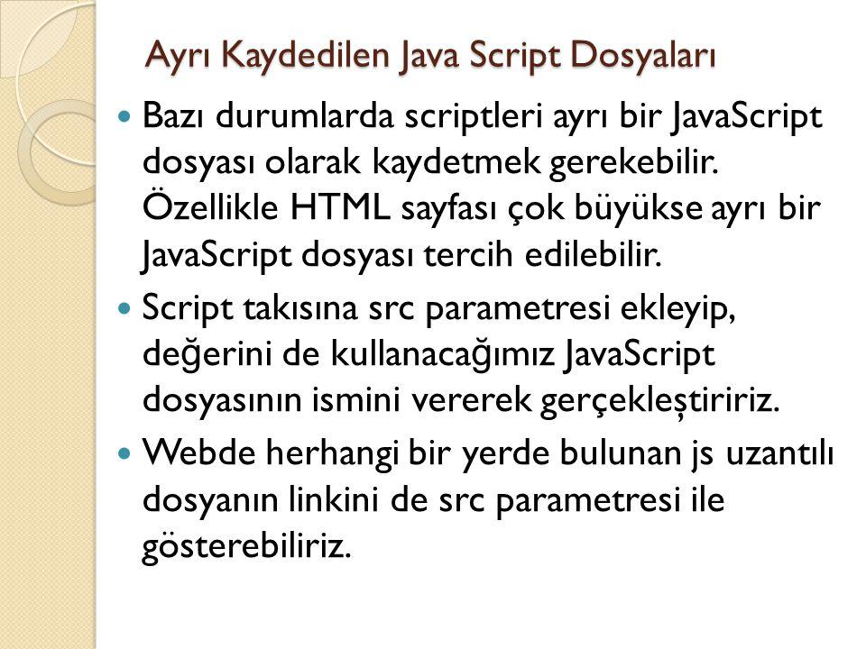 Ayrı Kaydedilen Java Script Dosyaları