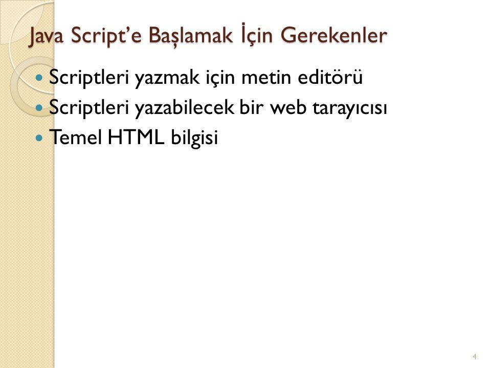 Java Script'e Başlamak İçin Gerekenler