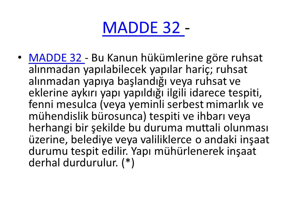 MADDE 32 -