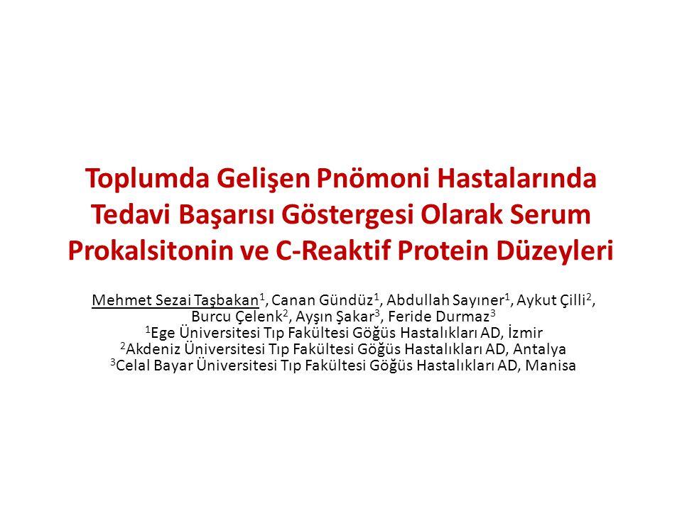 Toplumda Gelişen Pnömoni Hastalarında Tedavi Başarısı Göstergesi Olarak Serum Prokalsitonin ve C-Reaktif Protein Düzeyleri