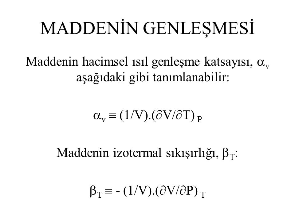 Maddenin izotermal sıkışırlığı, T: