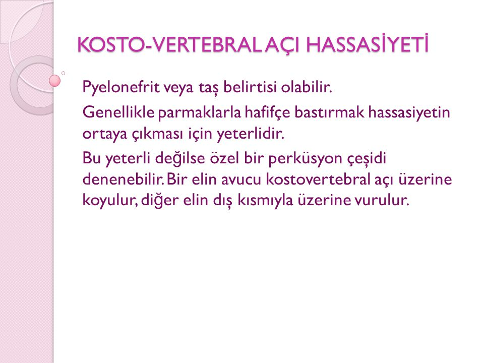 KOSTO-VERTEBRAL AÇI HASSASİYETİ