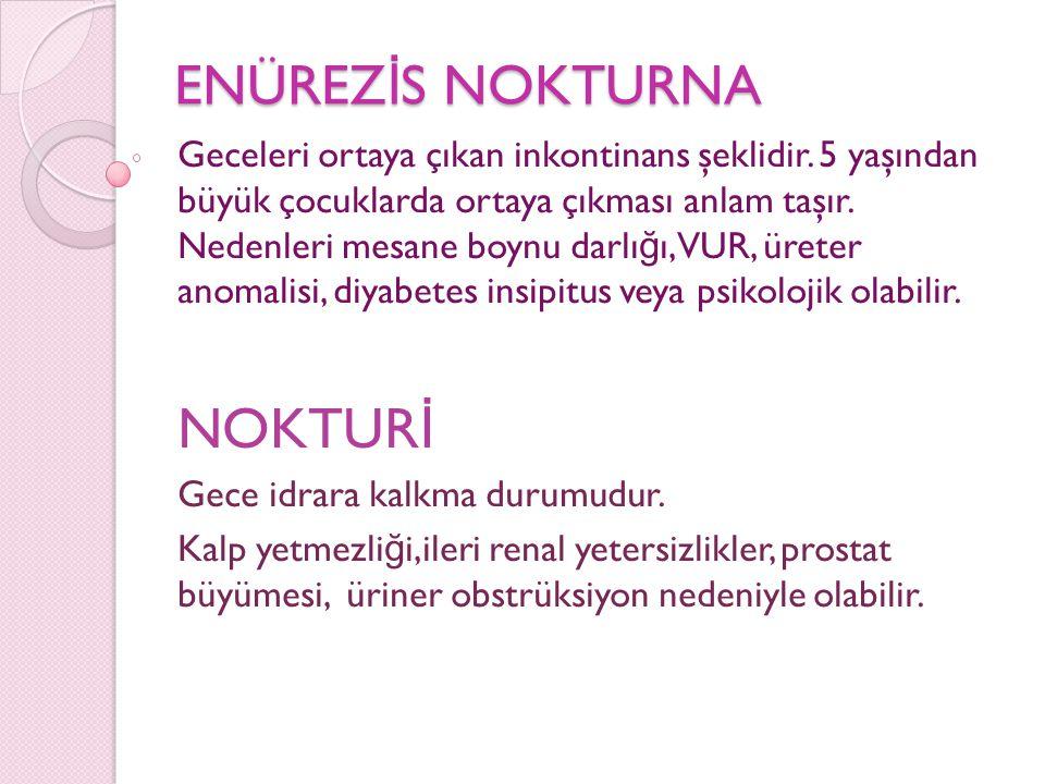 NOKTURİ ENÜREZİS NOKTURNA