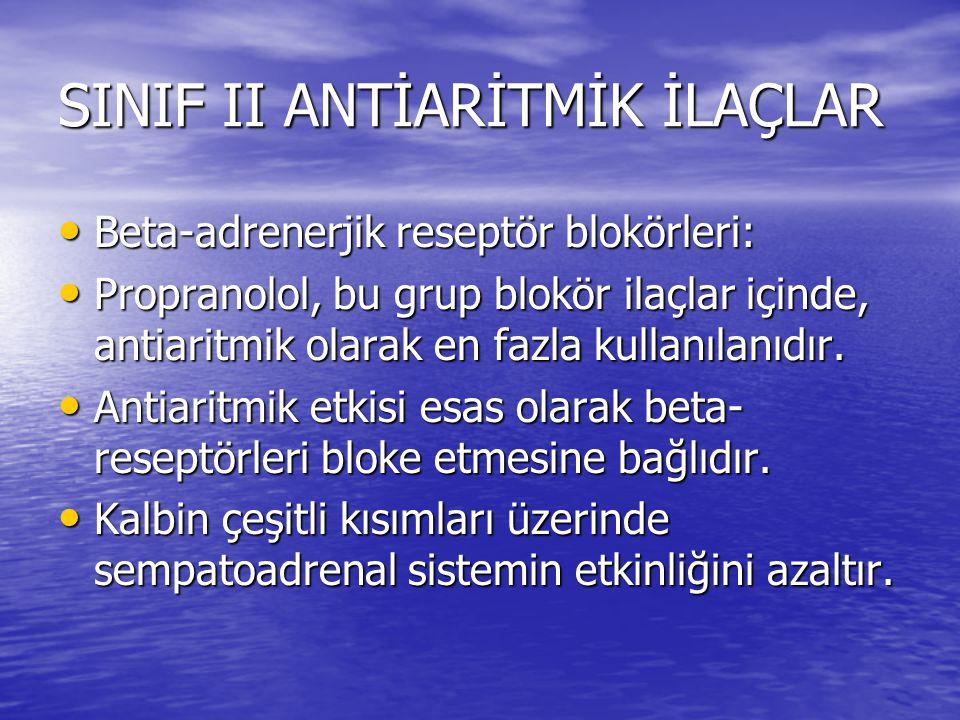 SINIF II ANTİARİTMİK İLAÇLAR