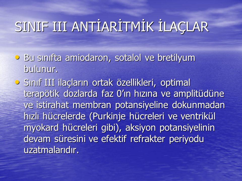 SINIF III ANTİARİTMİK İLAÇLAR