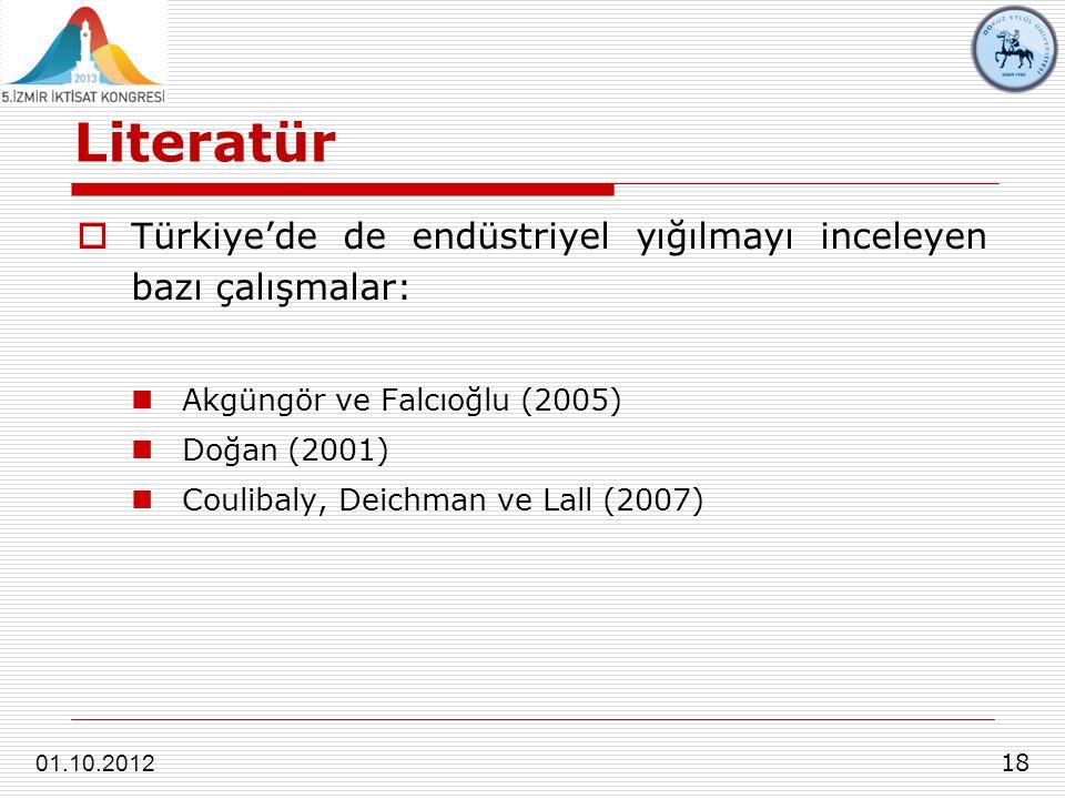 Literatür Türkiye'de de endüstriyel yığılmayı inceleyen bazı çalışmalar: Akgüngör ve Falcıoğlu (2005)