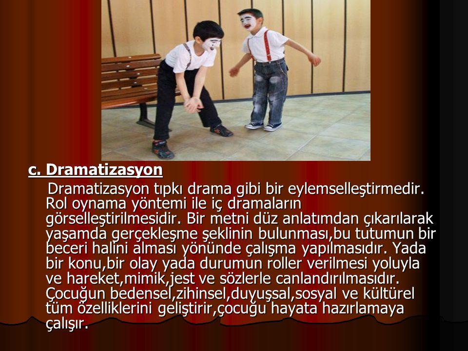 c. Dramatizasyon