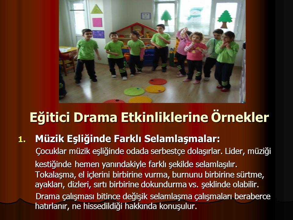 Eğitici Drama Etkinliklerine Örnekler