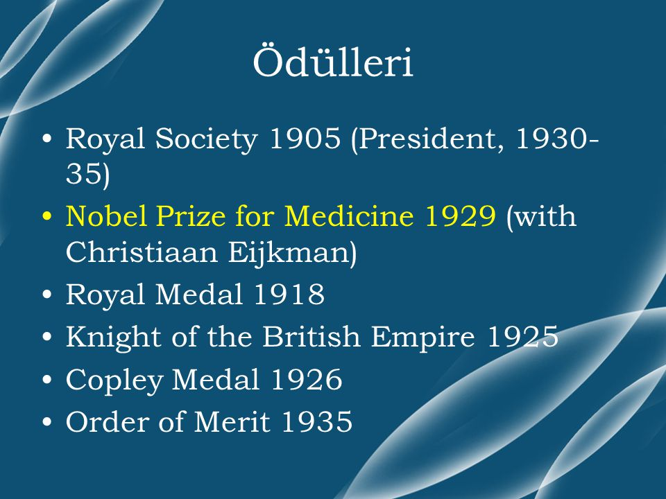 Ödülleri Royal Society 1905 (President, 1930-35)
