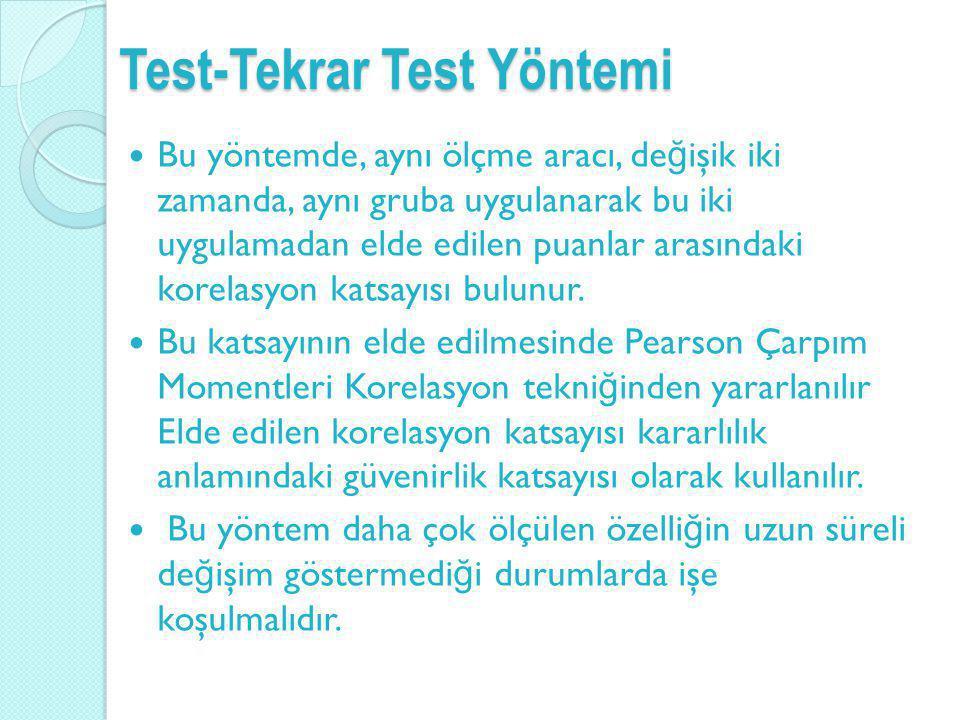 Test-Tekrar Test Yöntemi