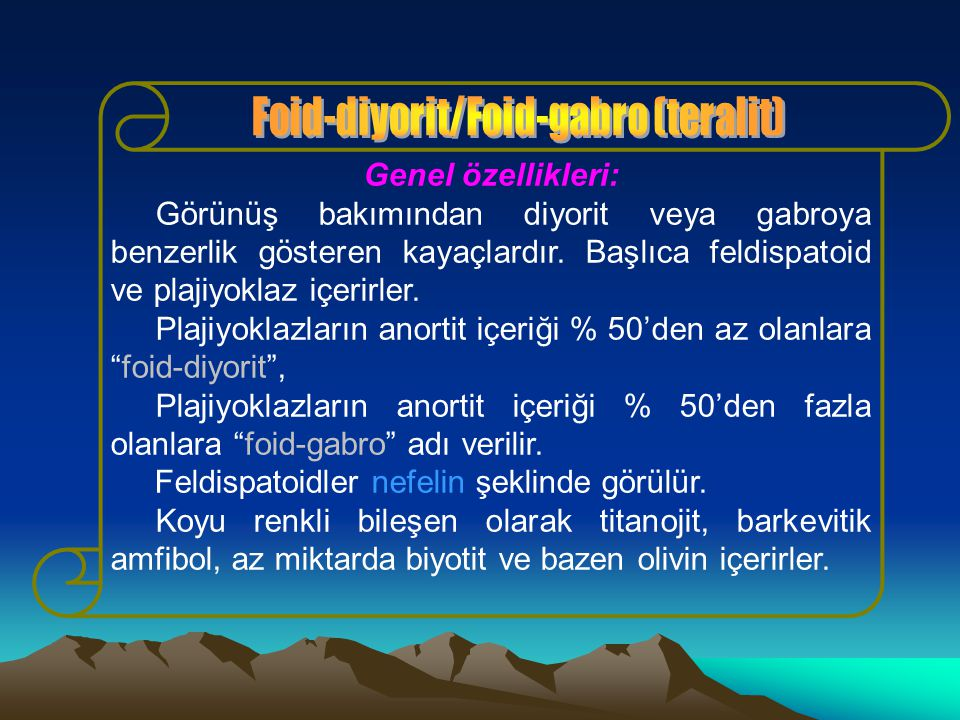Foid-diyorit/Foid-gabro (teralit)