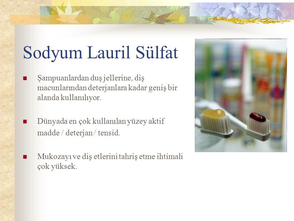 Sodyum Lauril Sülfat Şampuanlardan duş jellerine, diş macunlarından deterjanlara kadar geniş bir alanda kullanılıyor.