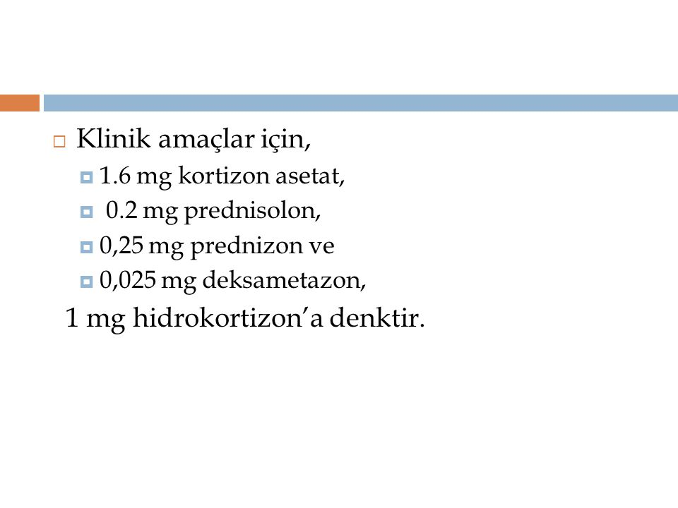 1 mg hidrokortizon'a denktir.