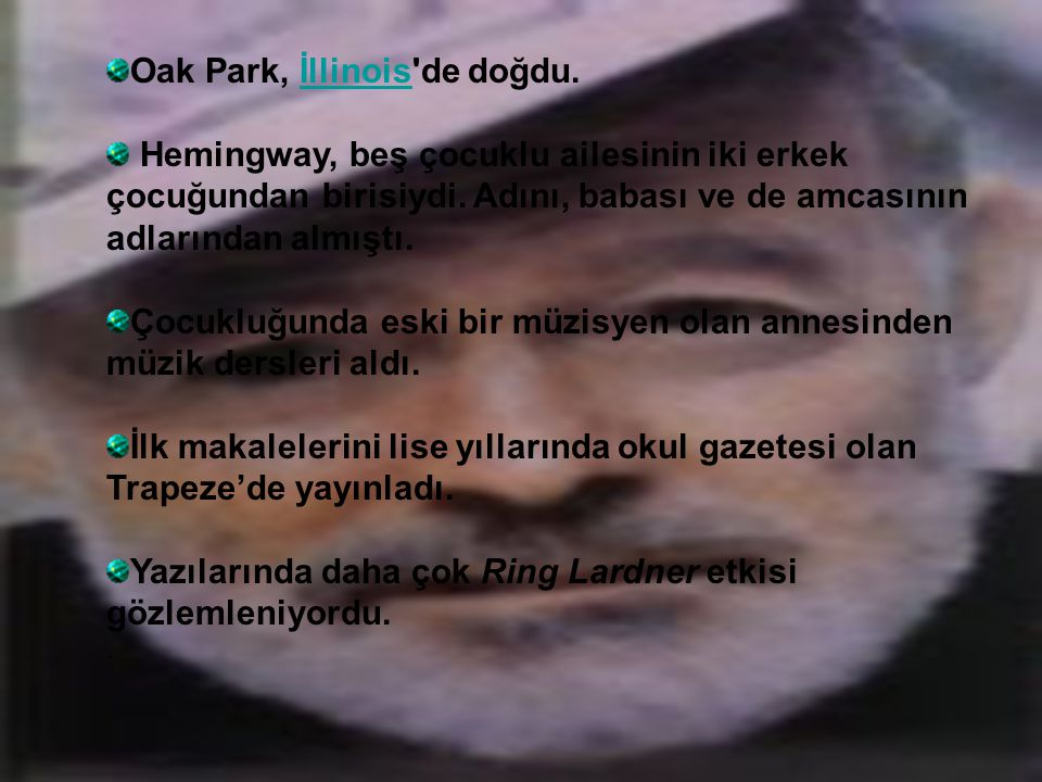 Oak Park, İllinois de doğdu.