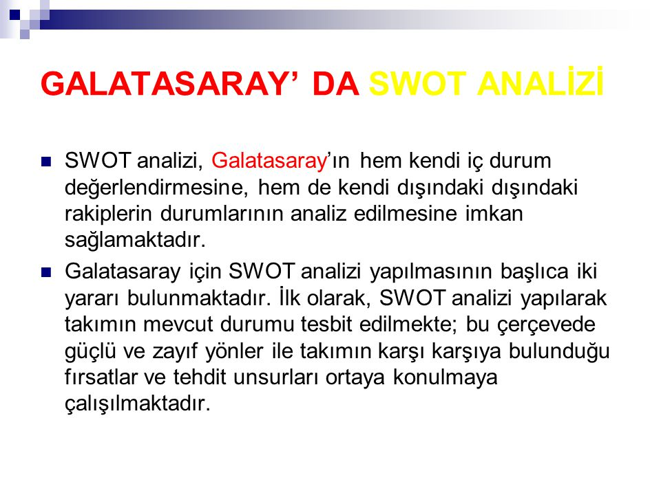 GALATASARAY' DA SWOT ANALİZİ