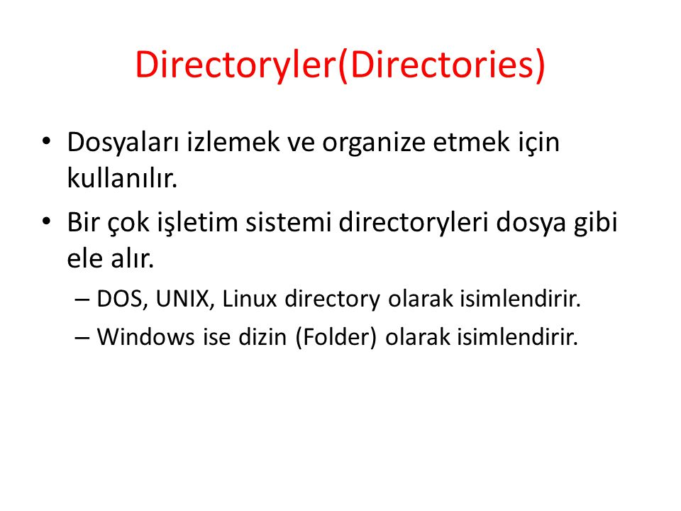 Directoryler(Directories)