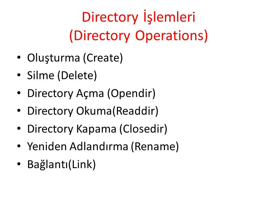 Directory İşlemleri (Directory Operations)