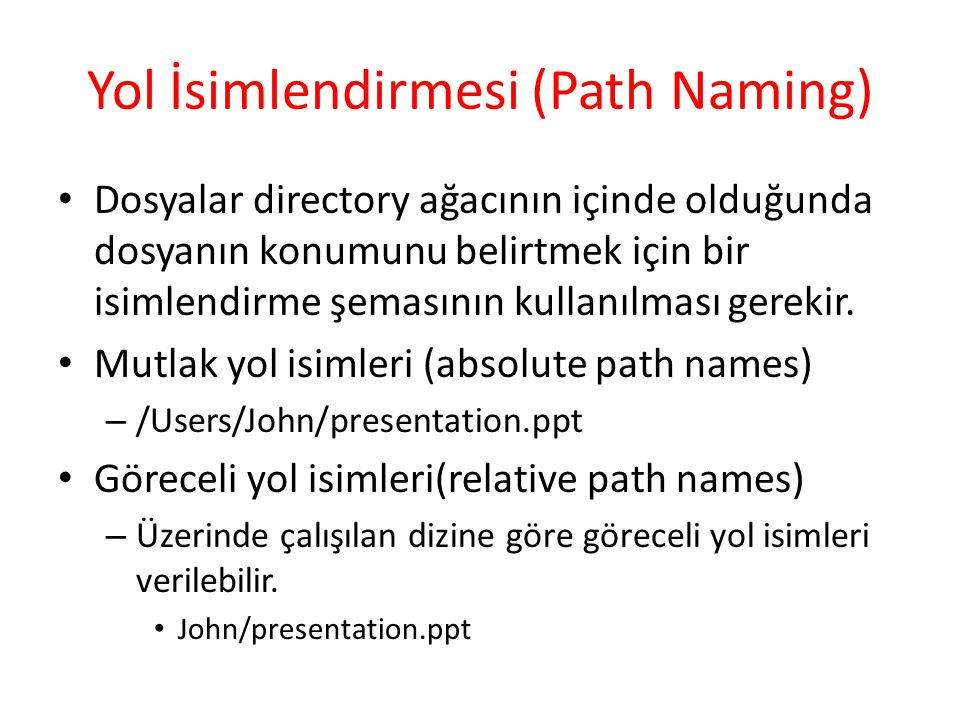 Yol İsimlendirmesi (Path Naming)