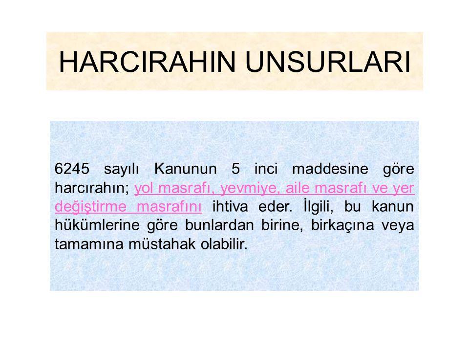 HARCIRAHIN UNSURLARI