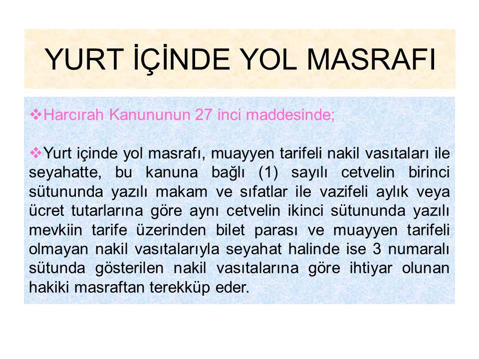YURT İÇİNDE YOL MASRAFI