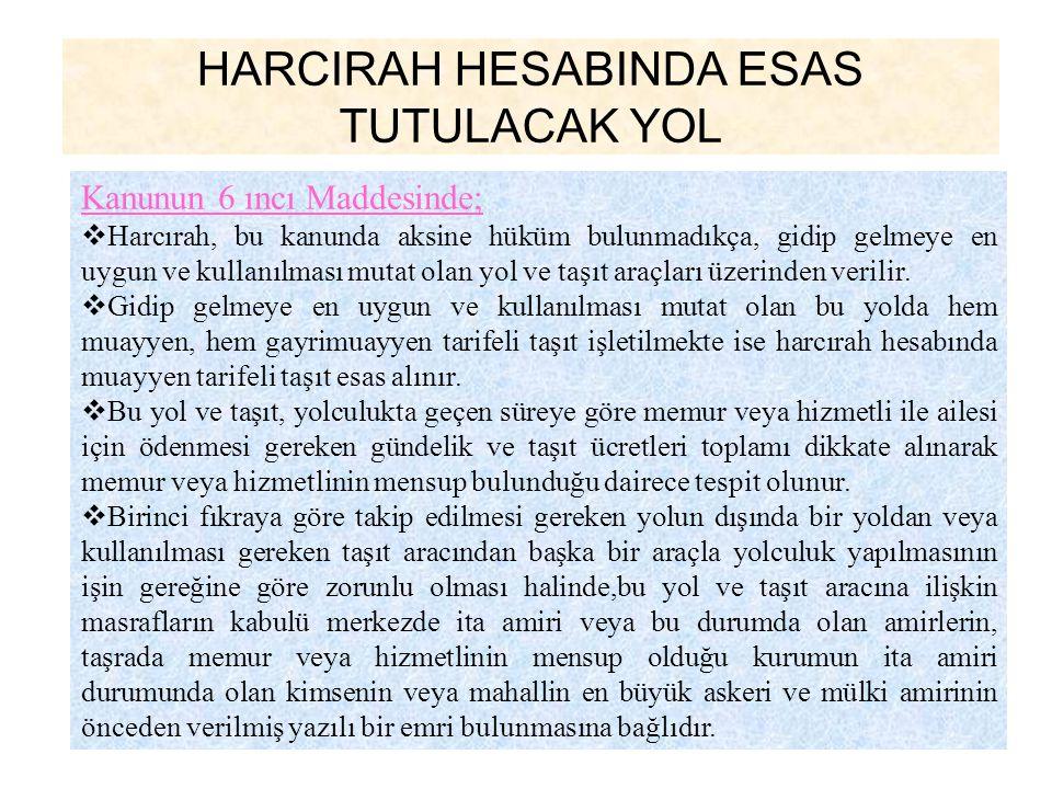 HARCIRAH HESABINDA ESAS TUTULACAK YOL