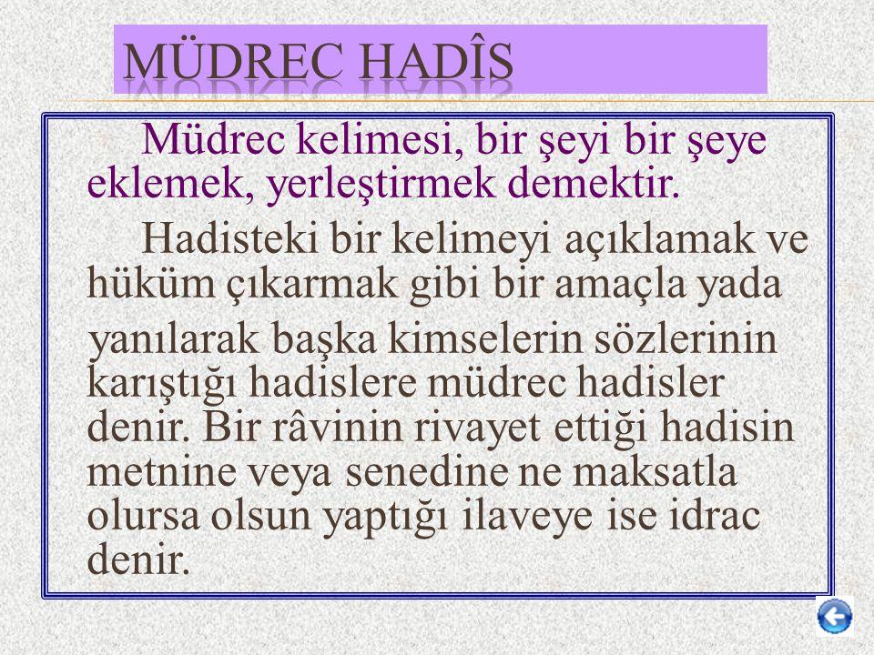 Müdrec Hadîs