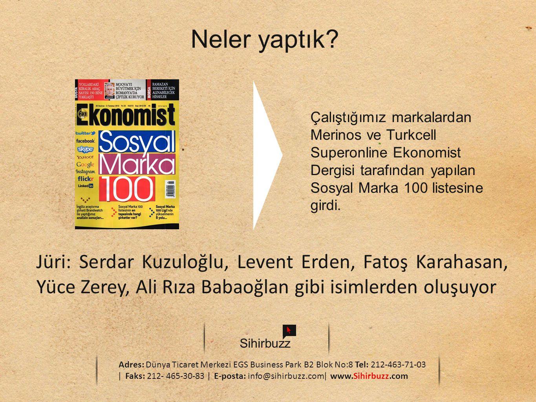 Neler yaptık Çalıştığımız markalardan Merinos ve Turkcell Superonline Ekonomist Dergisi tarafından yapılan Sosyal Marka 100 listesine girdi.